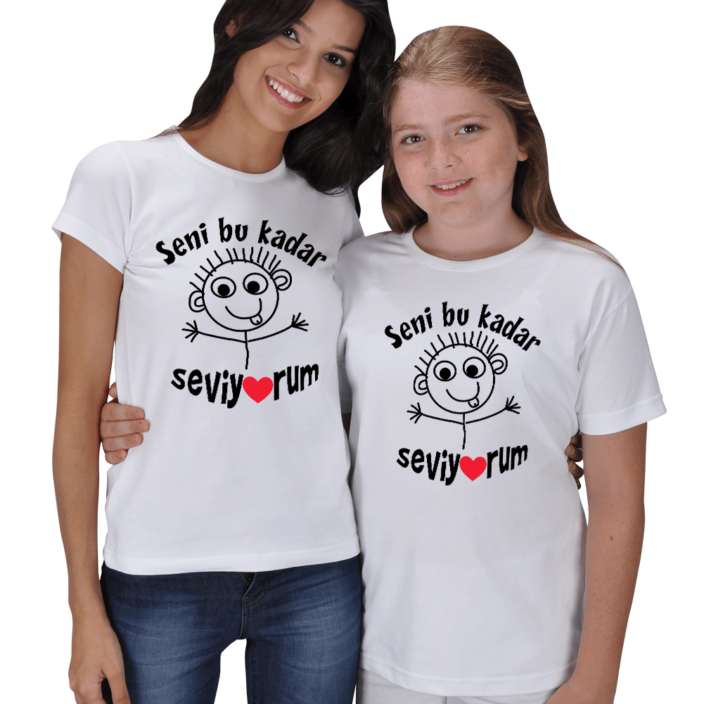 Seni Bu Kadar Seviyorum Anne Kız Tişört