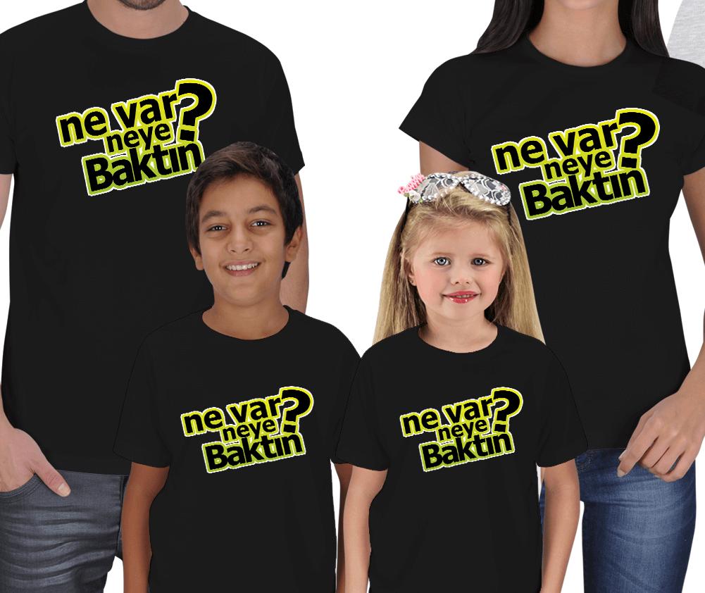 Ne Var Neye Baktın? 4lü Aile Tişört